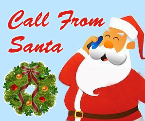 arrange a phone call from Santa Claus